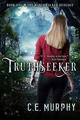 Truthseeker (The Worldwalker Duology Book 1)  C. E. Murphy