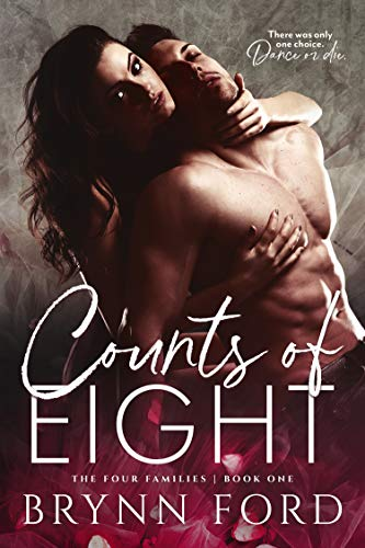 Counts of Eight (The Four Families Book 1)  Brynn Ford