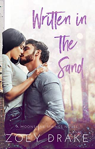 Written in the Sand (A Moonshine Springs Novel)  J Marie