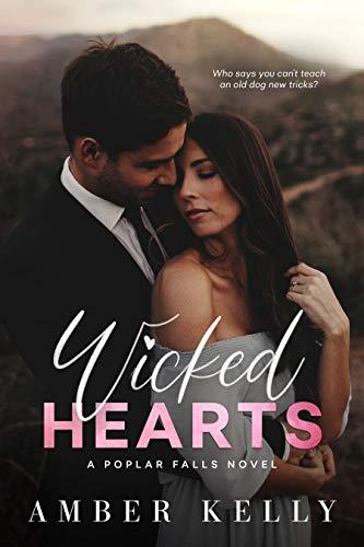 Wicked Hearts (Poplar Falls Book 3)  Amber Kelly