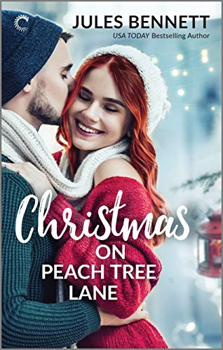 Christmas on Peach Tree Lane: An Opposites-Attract Christmas Romance Jules Bennett