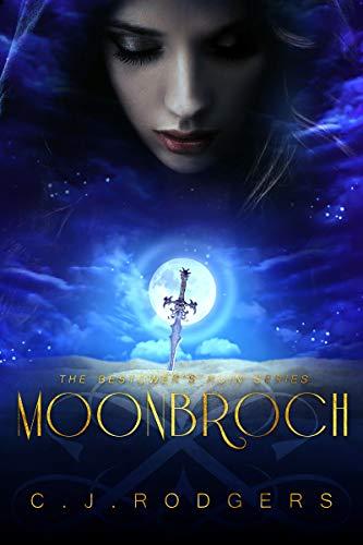 Moonbroch (The Bestower's Ruin Book 2)  C. J. Rodgers