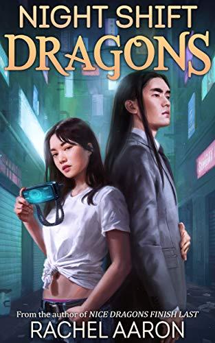 Night Shift Dragons (DFZ Book 3)  Rachel Aaron