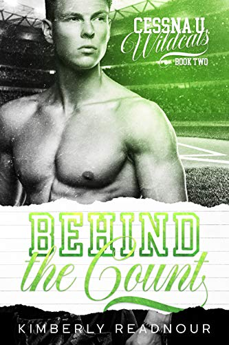 Behind the Count (Cessna U Wildcats Book 2)  Kimberly Readnour