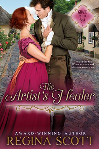 The Artist's Healer (Grace-by-the-Sea Book 3) Regina Scott