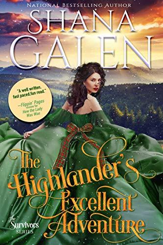 The Highlander's Excellent Adventure (Survivors Book 8) Shana Galen