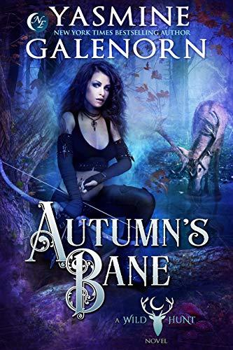 Autumn's Bane (Wild Hunt Book 13) Yasmine Galenorn