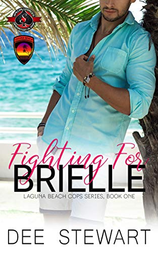 Fighting for Brielle (Special Forces: Operation Alpha)  Dee Stewart and Operation Alpha