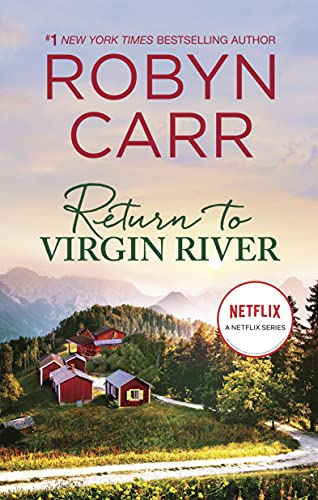 Return to Virgin River: A Novel Robyn Carr