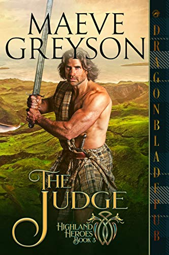 The Judge (Highland Heroes Book 3) Maeve Greyson