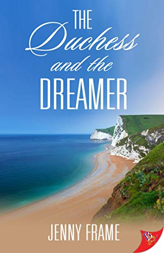The Duchess and the Dreamer  Jenny Frame