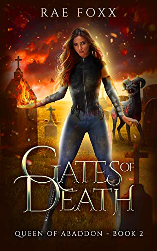 Gates of Death (Queen of Abaddon Book 2)  Rae Foxx