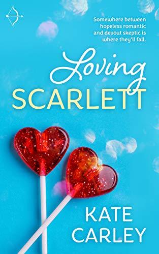 Loving Scarlett  Kate Carley