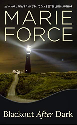 Blackout After Dark: A Gansett Island Novel (Gansett Island Series Book 23) Marie Force