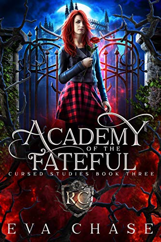 Academy of the Fateful (Cursed Studies Book 3) Eva Chase