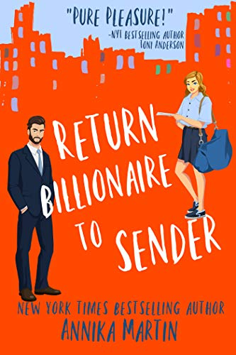 Return Billionaire to Sender (Billionaires of Manhattan Book 5) Annika Martin