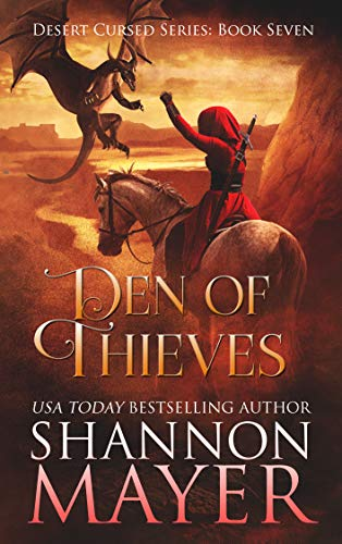 Den of Thieves (Desert Cursed Series Book 7) Shannon Mayer