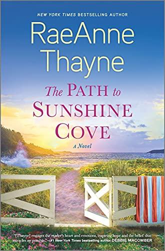 The Path to Sunshine Cove: A Novel RaeAnne Thayne