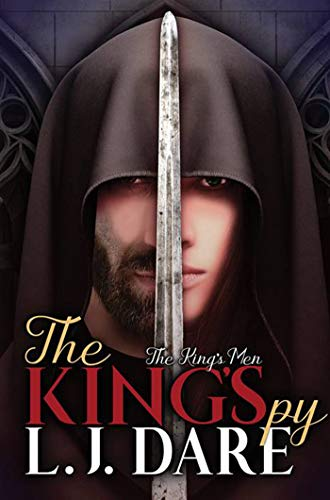 The King's Spy (The King's Men Book 2)  L.J. Dare