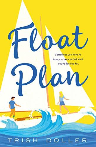 Float Plan Trish Doller