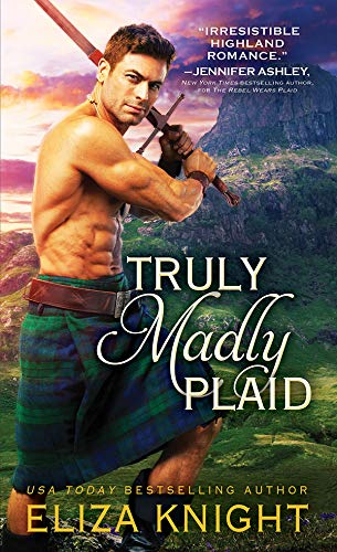 Truly Madly Plaid (Prince Charlie's Angels Book 2) Eliza Knight