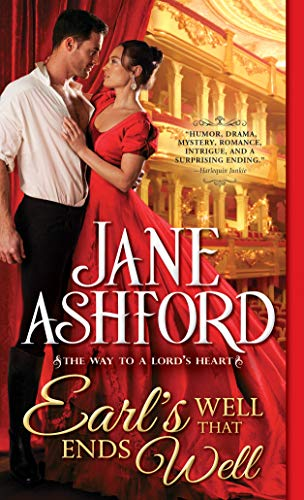 Earl's Well That Ends Well (The Way to a Lord's Heart Book 5) Jane Ashford