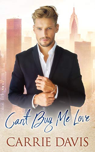 Can't Buy Me Love Carrie Davis