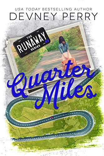 Quarter Miles (Runaway Book 3) Devney Perry