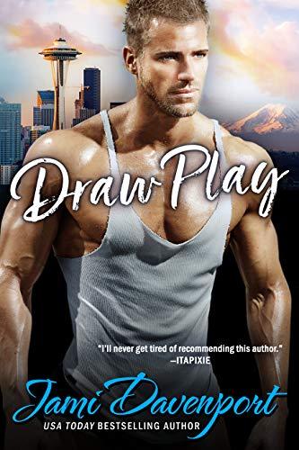 Draw Play: The Originals (Seattle Steelheads Book 4)  Jami Davenport