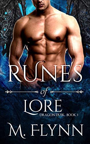 Runes of Lore: Dragon Dusk Book 3 (Dragon Shifter Romance)  Mac Flynn