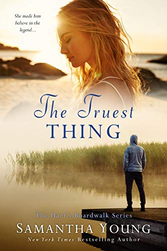 The Truest Thing: Hart's Boardwalk #4 Samantha Young