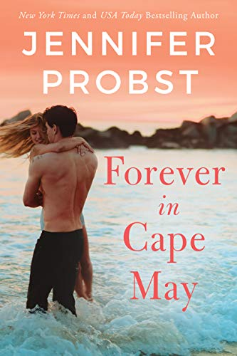 Forever in Cape May (The Sunshine Sisters Book 3) Jennifer Probst