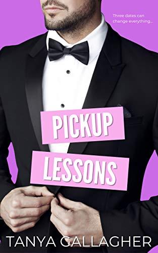 Pickup Lessons (Awkward Arrangements Book 3) Tanya Gallagher