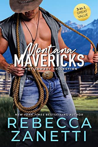 Montana Mavericks: a hot cowboy collection Rebecca Zanetti