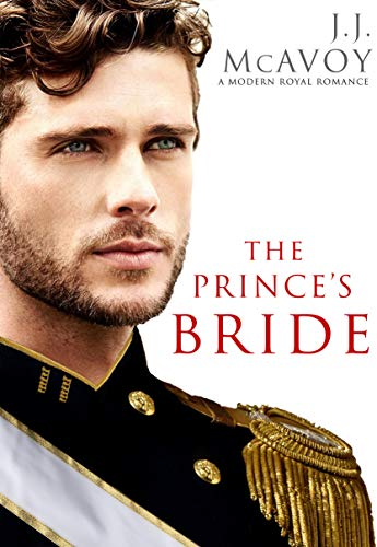 The Prince's Bride (Part 1) J.J. McAvoy