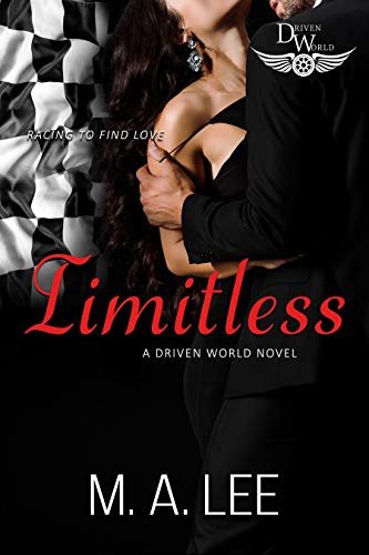 Limitless: A Driven World Novel (The Driven World) M.A. Lee and KB Worlds