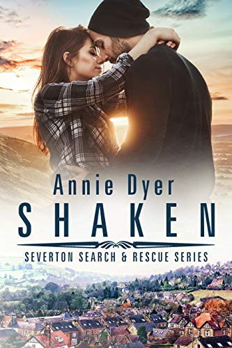 Shaken (Severton Search and Rescue Book 4) Annie Dyer
