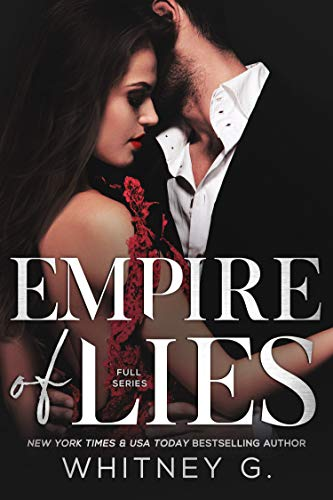 Empire of Lies  Whitney G.