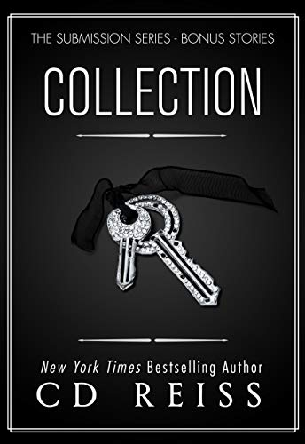 Collection: A Jonathan & Monica Shorts Anthology (The Submission Series Book 4)  CD Reiss