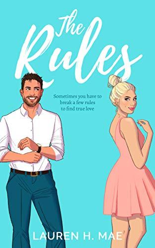 The Rules (Summer Nights Series Book 2) Lauren H. Mae