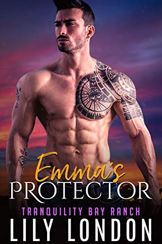 Emma's Protector (Tranquility Bay Ranch Book 2)  Lily London
