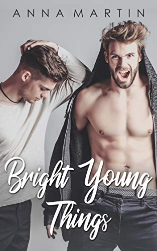 Bright Young Things  Anna Martin