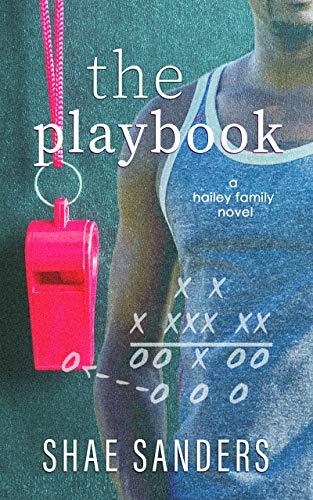 The Playbook (Hailey Family 2) Shae Sanders