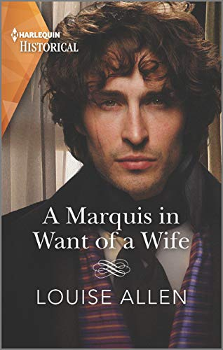 A Marquis in Want of a Wife (Liberated Ladies Book 3) Louise Allen