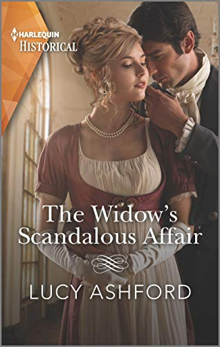 The Widow's Scandalous Affair (Harlequin Historical) Lucy Ashford