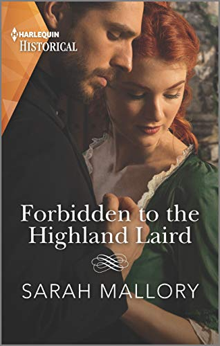 Forbidden to the Highland Laird: A Historical Romance Award Winning Author (Lairds of Ardvarrick Book 1) Sarah Mallory