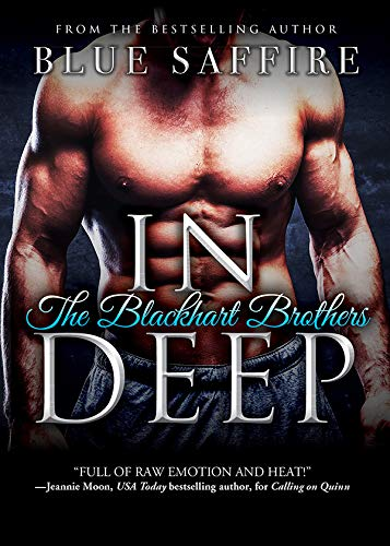In Deep (The Blackhart Brothers Book 2) Blue Saffire