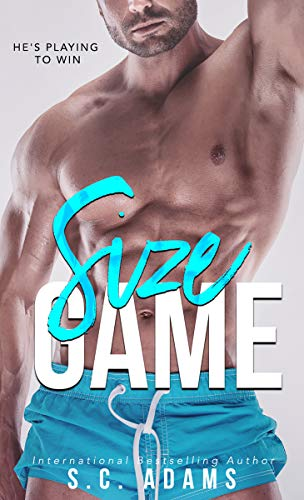 Size Game: A Single Dad Romance  S.C. Adams
