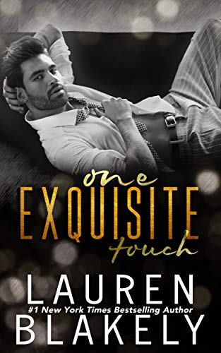 One Exquisite Touch (The Extravagant Book 1) Lauren Blakely