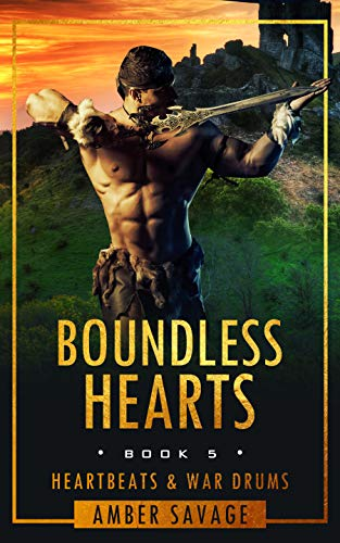 Boundless Hearts: A Scottish Time Travel Romance (Heartbeats & War Drums Book 5)  Amber Savage